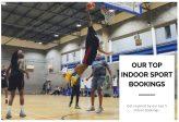 Our Top 5 Most Popular Indoor Sport Bookings…