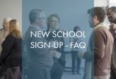 New School Sign-Up FAQ