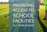 Providing access to school facilities all year round