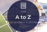 The A-Z of Schools Plus