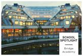 School Spotlight – Bridge Academy
