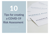 Top 10 Tips on Creating A COVID-19 Risk Assessment