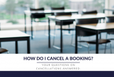 How do I cancel a booking with Schools Plus?