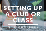 Top 10 Things to Consider Before Setting Up an Activity Class or Club