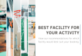 Recommending The Best Facility For Your Activity